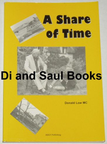 A Share of Time, by Donald Low MC